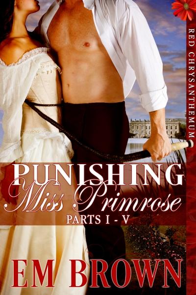 Punishing Miss Primrose, Parts I-V