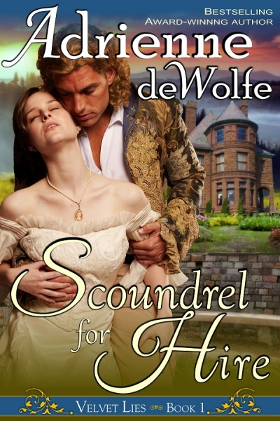 Scoundrel for Hire (Book 1, Velvet Lies Series)