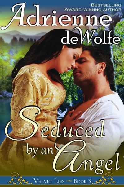 Seduced By An Angel (Book 3, Velvet Lies Series)