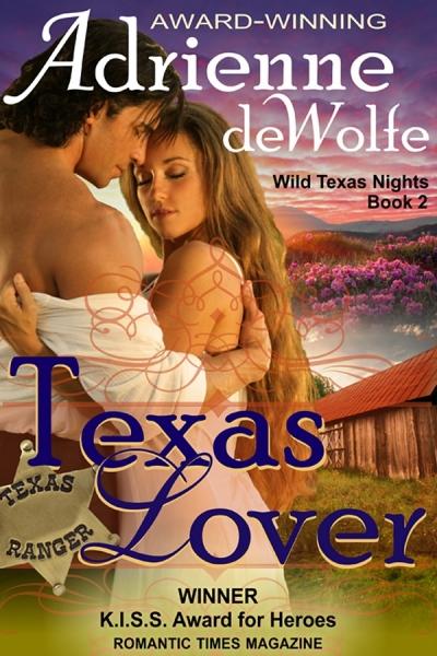 Texas Lover (Book 2, Wild Texas Nights Series)