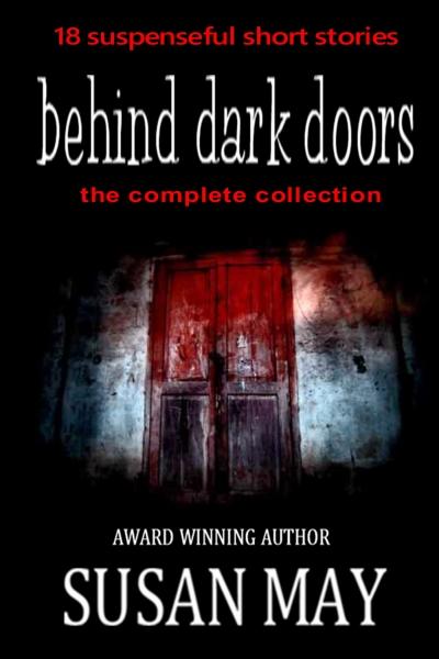 (the complete collection): Eighteen suspenseful short stories