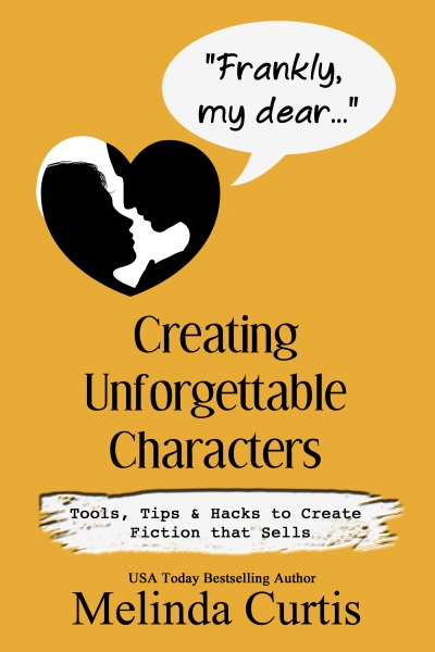 Frankly My Dear: Creating Unforgettable Characters