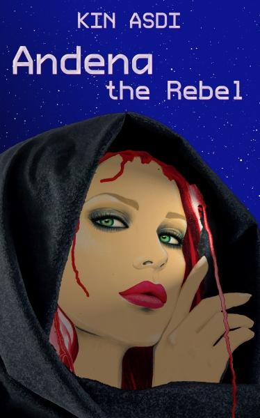 Andena the Rebel