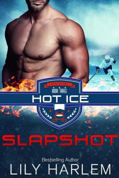SLAP SHOT - Book #3 HOT ICE