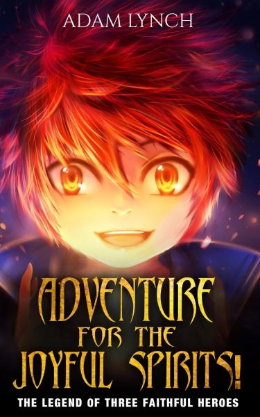 Adventure for the Joyful Spirits!