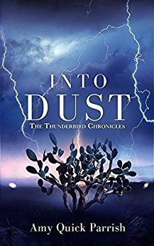Into Dust - The Thunderbird Chronicles
