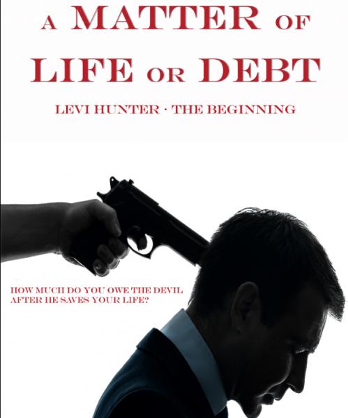 A MATTER OF LIFE OR DEBT