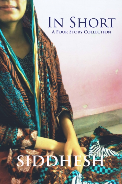 In Short - A Four Story Collection