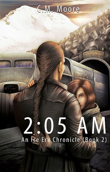 2:05 a.m. An Ice Era Chronicle (Book 2)