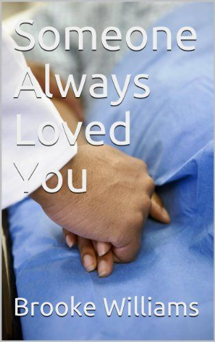 Someone Always Loved You