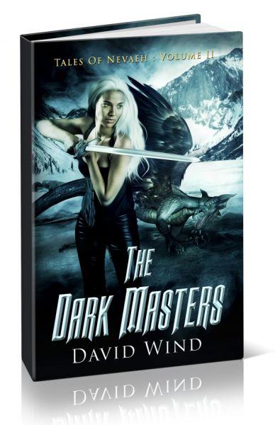 The Dark Masters: Volume II, Tales Of Nevaeh