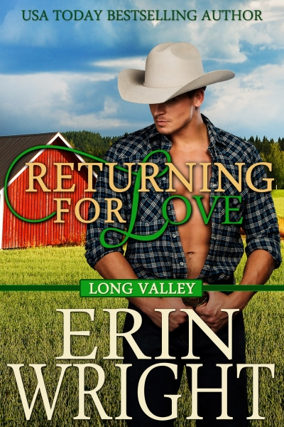 Returning for Love - A Long Valley Western Romance (Book 4)