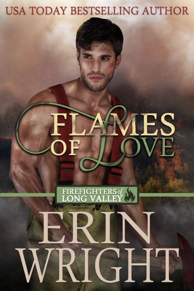 Flames of Love - A Firefighters of Long Valley Western Romance (Book 1)