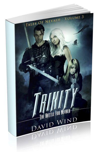 Trinity: The Battle For Navaeh, Volume II Tales of Nevaeh