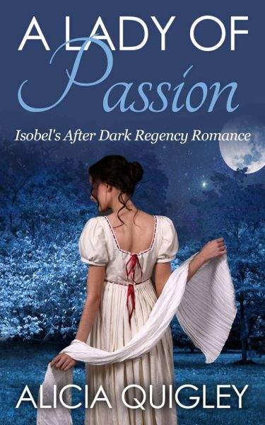 A Lady of Passion: Isobel's After Dark Regency Romance
