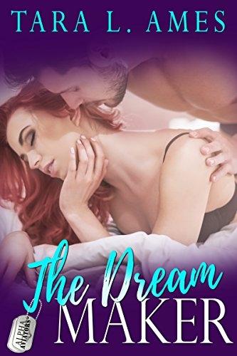 The Dream Maker, book 3, Alpha Aviators Series