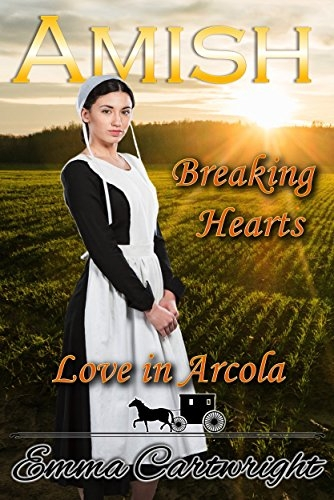 Amish Breaking Hearts