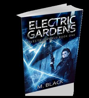 ELECTRIC GARDENS