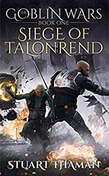 The Goblin Wars: Siege of Talonrend