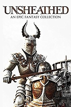 Unsheathed: An Epic Fantasy Collection