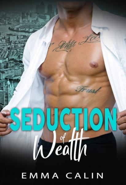 Seduction of Wealth
