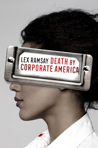 Death By Corporate America