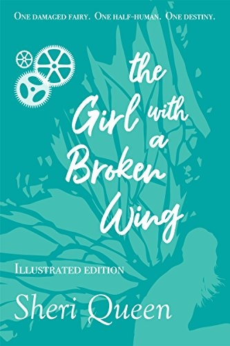 the Girl with a Broken Wing (Illustrated Edition)