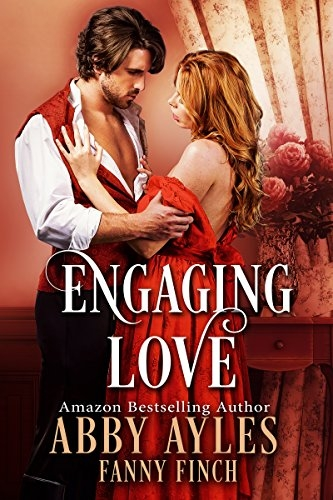 Engaging Love: A Historical Regency Romance Novel