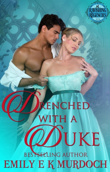Drenched with a Duke