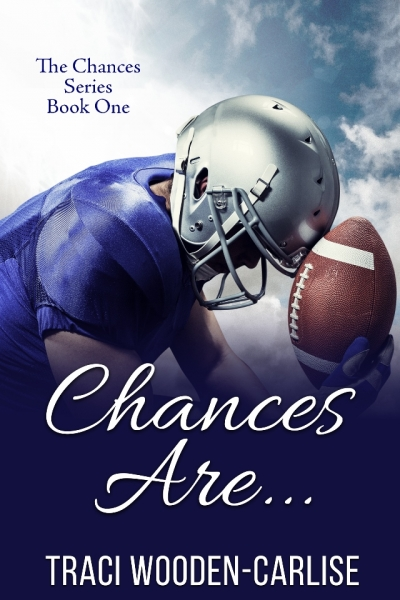 Chances Are (The Chances series Book 1)