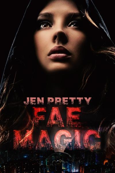 Fae Magic (Alexandra Everest series book one)