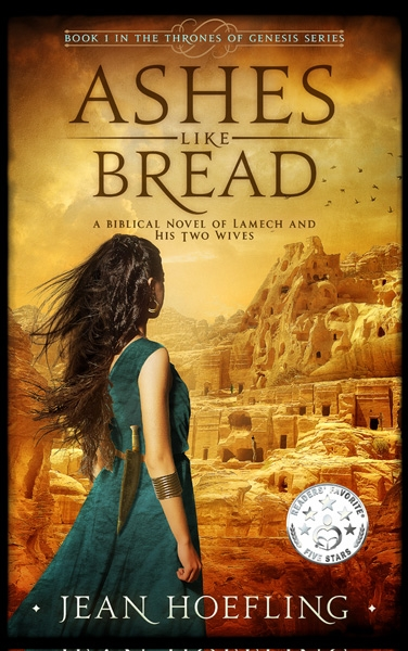 Ashes Like Bread: A Biblical Novel of Lamech and His Two Wives