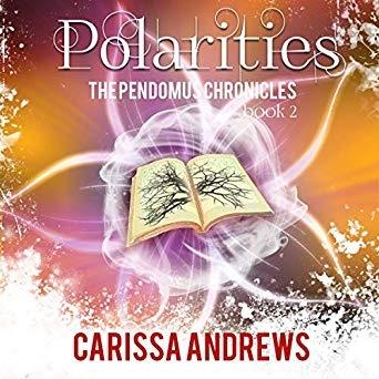 Polarities: Book 2 of the Pendomus Chronicles