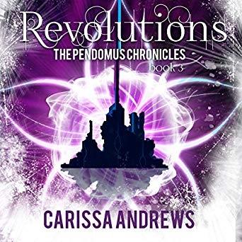 Revolutions: Book 2 of the Pendomus Chronicles