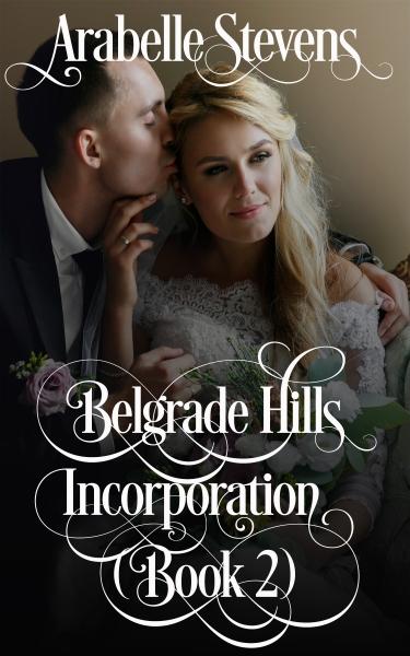 Belgrade Hills: Incorporated (Book 2)