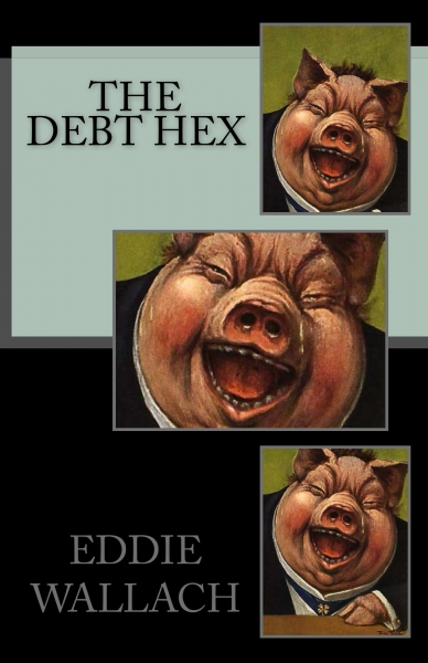 THE DEBT HEX: SLAY THE ELITE