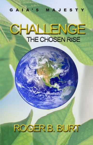 Gaia's Majesty-Challenge: The Chosen Rise