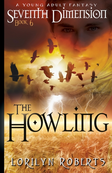 Seventh Dimension - The Howling: A Young Adult Fantasy