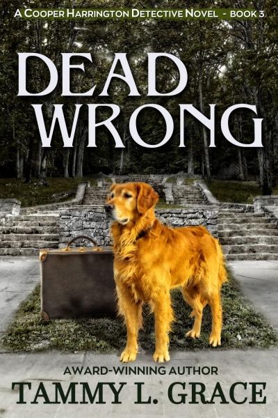 Dead Wrong: A Cooper Harrington Detective Novel (Book 3)