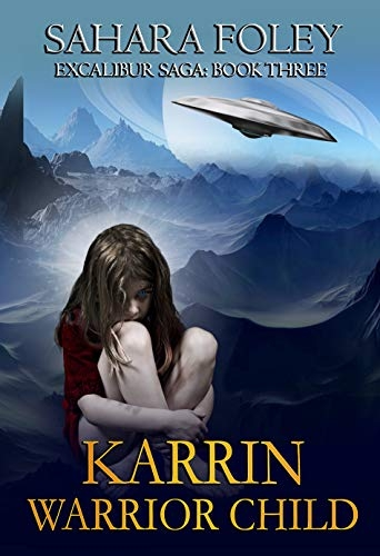 Karrin: Warrior Child (Excalibur Saga Book 3)