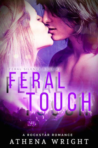 Feral Touch: A Rock Star Romance
