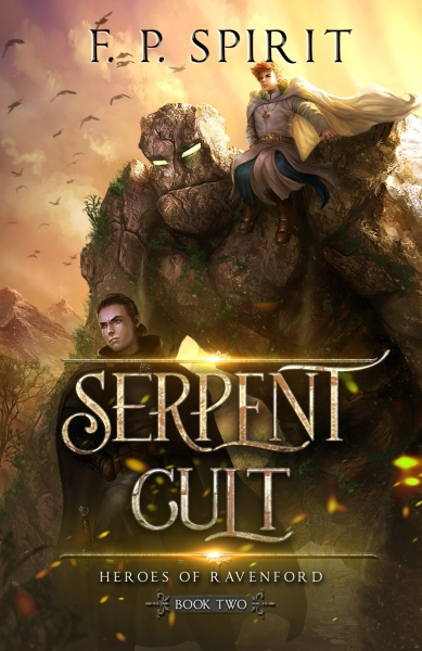 Serpent Cult: Heroes of Ravenford Book 2