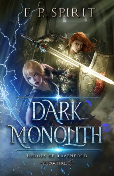 Dark Monolith: Heroes of Ravenford Book 3