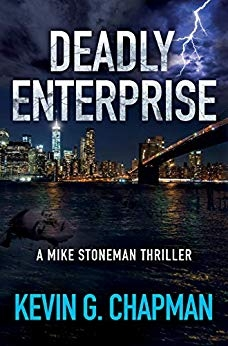 Deadly Enterprise (Mike Stoneman Thriller #2)