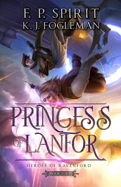 Princess of Lanfor: Heroes of Ravenford Book 4