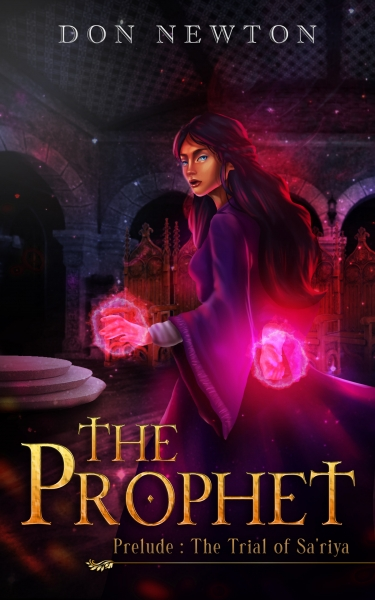The Prophet: Prelude - The Trial of Sa'riya