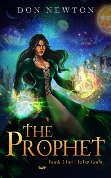 The Prophet: Book One - False Gods