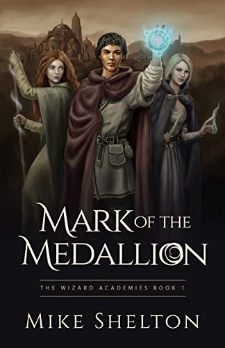 Mark of the Medallion