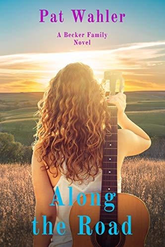 Along the Road (Becker Family Novel Book 2)