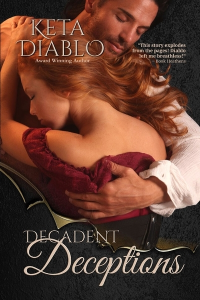 Decadent Deceptions - Erotic Romance
